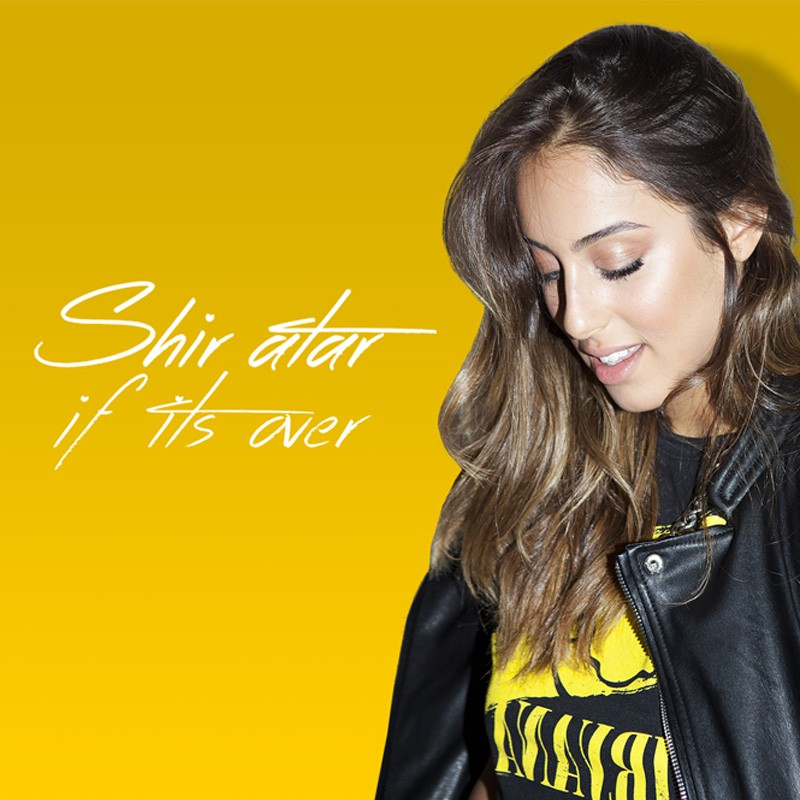 SHIR ATAR – If It's Over (קליפ מילים)