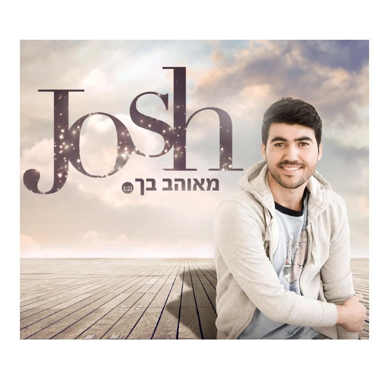 Josh – מאוהב בך
